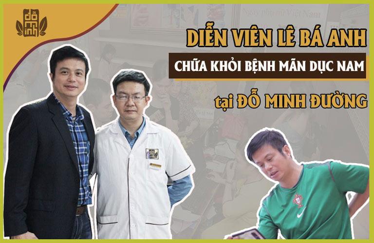 Diễn viên Lê Bá Anh cải thiện sinh lý nhờ bài thuốc Đỗ Minh Đường