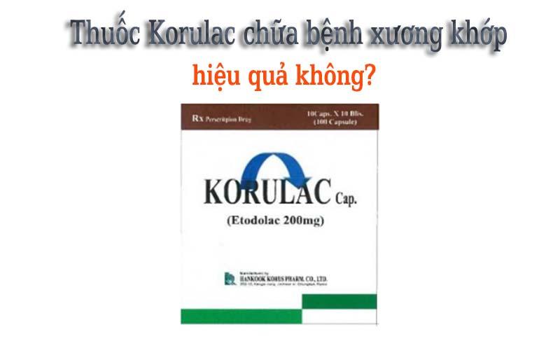 Thuốc Korulac có tốt cho người bị viêm đau khớp không