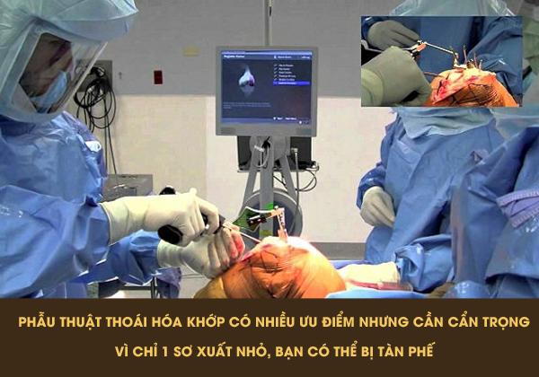 Cần thận trọng khi phẫu thuật chữa thoái hóa khớp