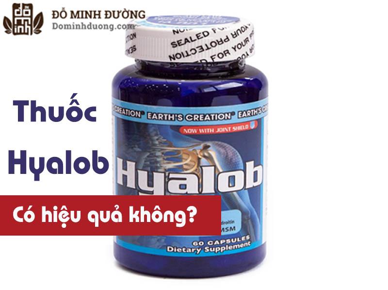 Thuốc Hyalob có hiệu quả không?
