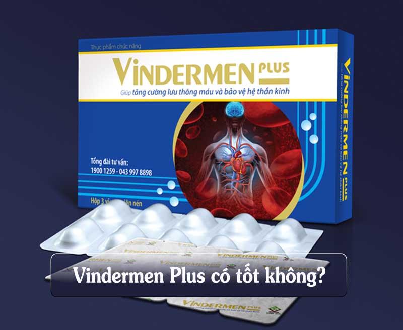 Tùy vào cơ địa của từng người, thuốc Vindermen phát huy công dụng khác nhau