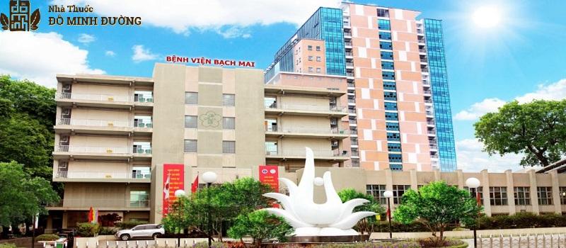 Bệnh viện Bạch Mai là cơ sở khám chữa xương khớp chất lượng