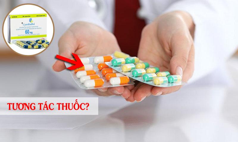 Cymbalta có thể xảy ra tương tác với nhiều loại thuốc