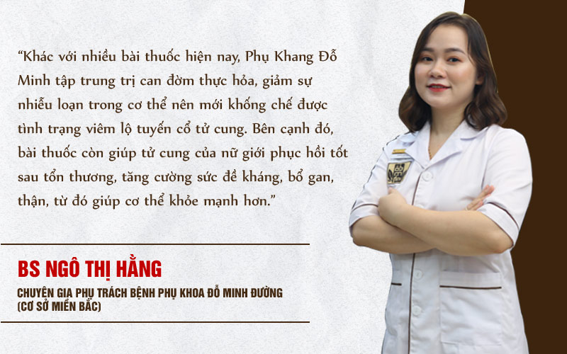 Bác sĩ Hằng nói về bài thuốc Phụ khang Đỗ Minh chữa viêm lộ tuyến cổ tử cung