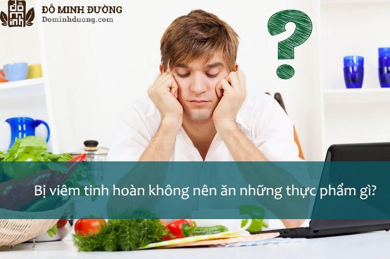 Bị viêm tinh hoàn cần chú ý đến chế độ ăn uống nhằm giúp điều trị hiệu quả hơn