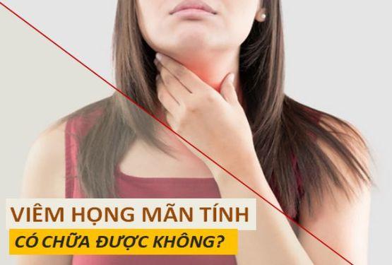 Viêm họng mãn tính có chữa được không?