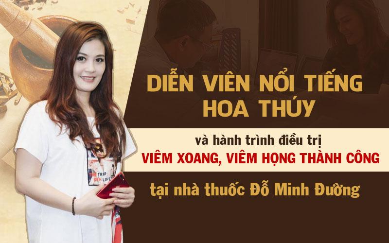 Hành trình chữa khỏi bệnh viêm xoang tại nhà thuốc Đỗ Minh của diễn viên Hoa Thúy