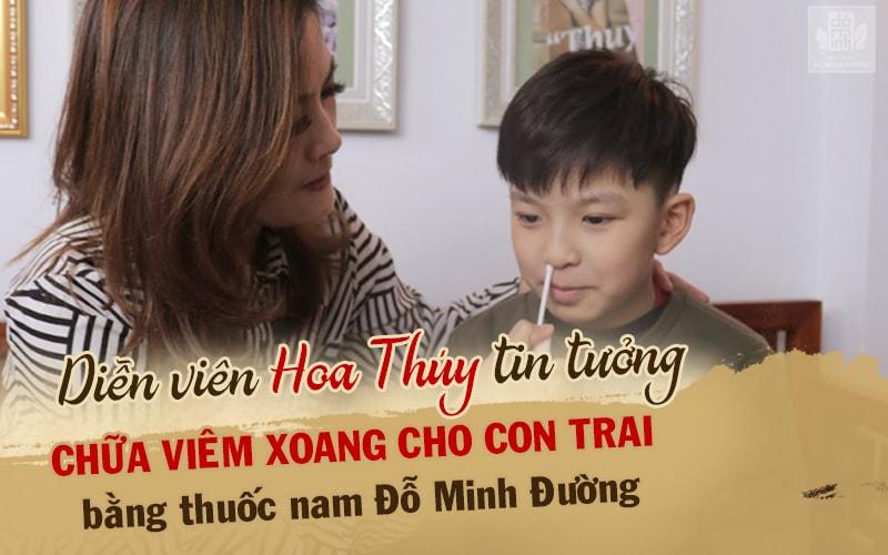 Diễn viên Hoa Thúy tin tưởng cho con trai sử dụng bài thuốc Đỗ Minh Đường