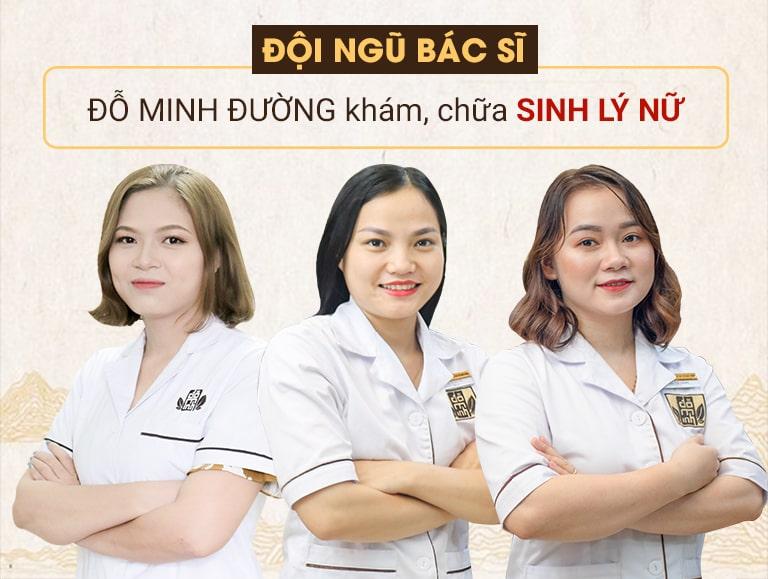 Đội ngũ bác sĩ phụ trách khám, chữa nội tiết, sinh lý nữ tại Đỗ Minh Đường