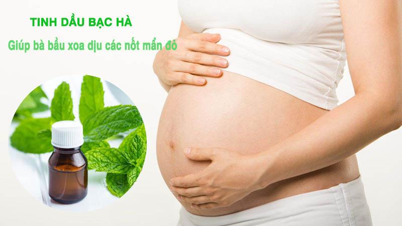 Bà bầu bị nổi mẩn đỏ ở bụng không ngứa có thể cải thiện triệu chứng bằng tinh dầu bạc hà