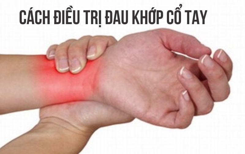 Cách điều trị đau khớp cổ tay