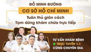 Đỗ Minh Đường cơ sở TP Hồ Chí Minh tạm dừng khám trực tiếp